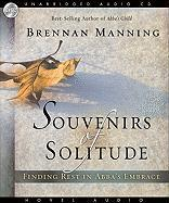 Souvenirs of Solitude: Finding Rest in Abba's Embrace