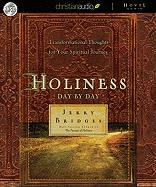 Holiness Day by Day: Transformational Thoughts for Your Spiritual Journey Devotional