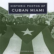 Historic Photos of Cuban Miami