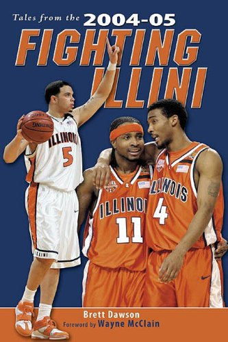 Tales from the 2004-05 Fighting Illini - Brett Dawson