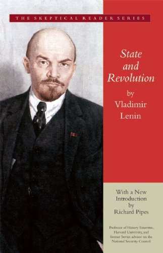 State and Revolution (Skeptical Reader) - Vladimir Lenin