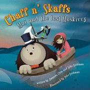 Chaff N' Skaffs: Mai and the Lost Moskivvy