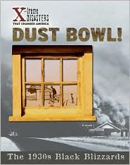 Dust Bowl!: The 1930s Black Blizzards
