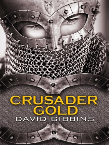 Crusader Gold (Wheeler Hardcover) - David Gibbins