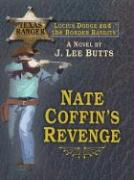 Nate Coffin's Revenge: Lucius Dodge and the Border Bandits