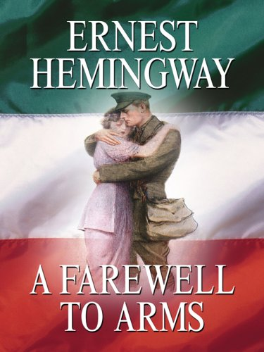 A Farewell to Arms (Wheeler Softcover) - Ernest Hemingway