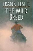 The Wild Breed
