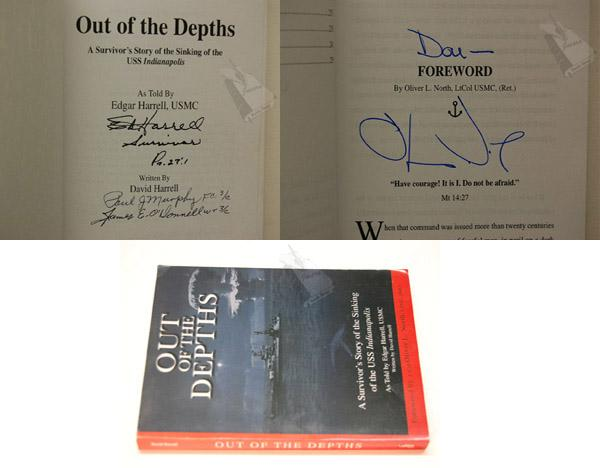 OUT OF THE DEPTHS: A Survivor's Story of the Sinking of the USS Indianapolis - Harrell, Edgar
