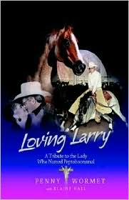 Loving Larry: A Tribute to the Lady Who Named Peptoboonsmal