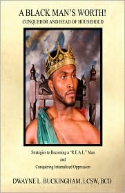A Black Man's Worth! - Conqueror and Head of Household