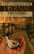 Life's Compass for Eternal Treasure: Based on Psalm 37:3-6