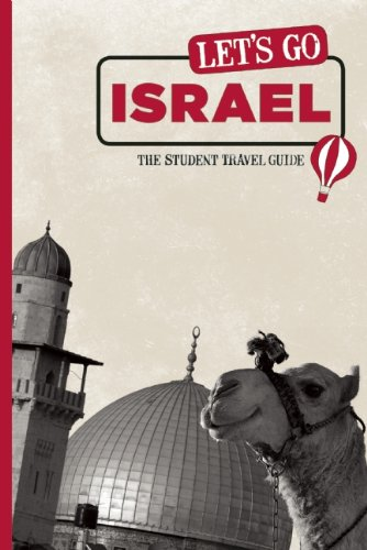 Let's Go Israel: The Student Travel Guide - Inc. Harvard Student Agencies