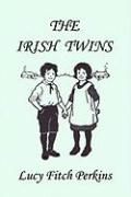 The Irish Twins, Illustrated Edition (Yesterday's Classics)