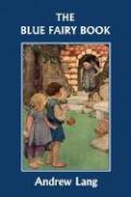 The Blue Fairy Book (Yesterday's Classics)