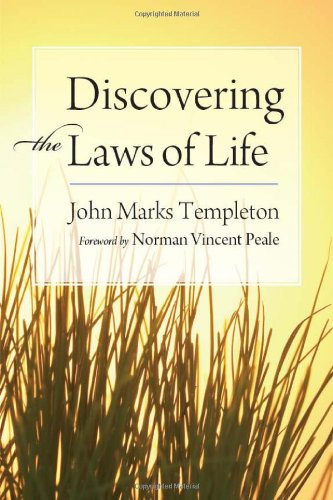 Discovering the Laws of Life - Sir John Templeton