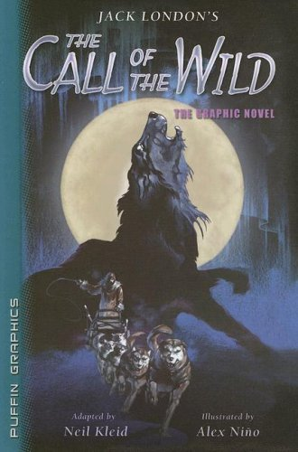 The Call of the Wild (Graphic Novel Classics) - Jack London