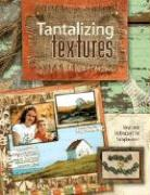 Tantalizing Textures: Ideas & Techniques for Scrapbookers