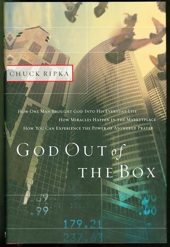 God Out of the Box: How One Many Brought God Into His Everyday Life - Ripka, Chuck; Lund, James