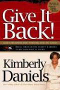 Give It Back!: God's Weapons for Turning Evil to Good