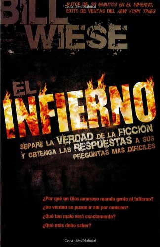 El Infierno (Spanish Edition) - Bill Wiese