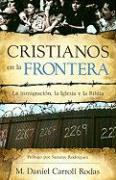Cristianos en la Frontera = Christians at the Border