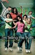 I'm Telling the Truth: What You Didn't Know about God