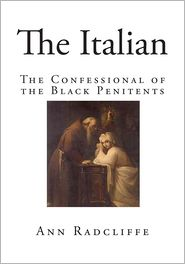 The Italian: The Confessional of the Black Penitents