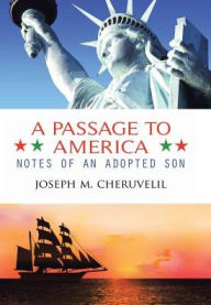 A Passage to America: Notes of an Adopted Son