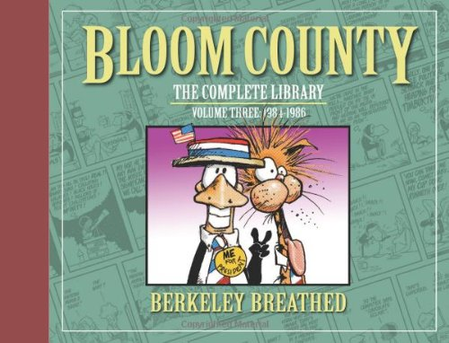 Bloom County: The Complete Library, Vol. 3: 1984-1986 (Bloom County Library) - Berkeley Breathed
