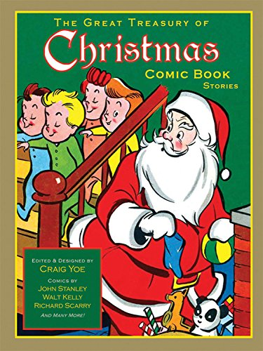 The Great Treasury of Christmas Comic Book Stories - Walt Kelly; H. R. Karp; John Stanley; Elsa Jane Werner