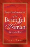 Basic Fundamentals of the Beautiful Woman: Successful Me !