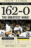 162-0: Imagine a Season in Which the Yankees Never Lose