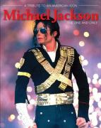 Michael Jackson: The One and Only: A Tribute to an American Icon