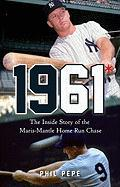 1961*: The Inside Story of the Maris-Mantle Home Run Chase (Rough Cut)