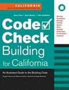 Code Check Building for California: An Illustrated Guide to the Building Code