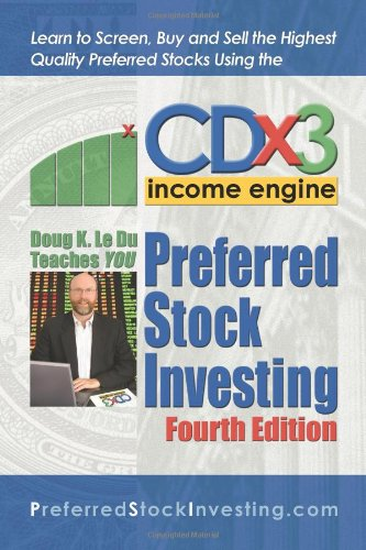 Preferred Stock Investing - Doug K. Le Du