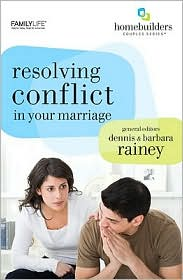 Resolving Conflict in Your Marriage