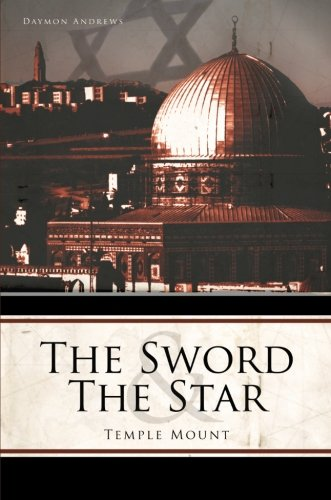 The Sword and the Star: Temple Mount - Daymon Andrews