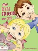 My Best Friend and Me