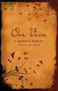 One Voice: A Woman's Memoir