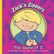 Zack's Zippers: The Sound of Z (Sounds of Phonics) - Cecilia Minden; Joanne Meier
