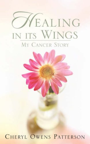 Healing in Its Wings - Cheryl Owens Patterson