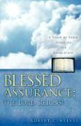 Blessed Assurance; The Lord Reigns!