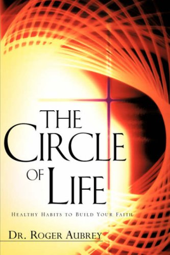The Circle of Life (Paperback) - Roger Aubrey