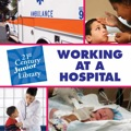 Working at a Hospital