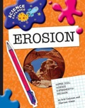 Super Cool Science Experiments: Erosion