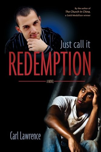 Just Call It Redemption - Carl Lawrence