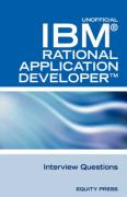 IBM Rational Application Developer Interview Questions: Unofficial IBM Rad Certification Review