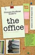 The Office: Ultimate Unofficial Guide to the Office Season One and Two: The Office USA Season 1 and 2