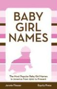 Baby Girl Names: The Most Popular Baby Girl Names in America from 1900 to Present